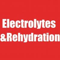 Electrolytes & Rehydration