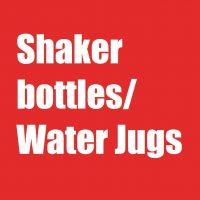 Shaker Bottles / Water Jugs