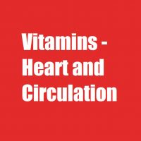 Vitamins - Heart and Circulation