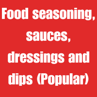 Food seasoning, sauces, dressings and dips (Popular)