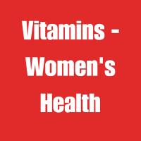 Vitamins - Women's Health